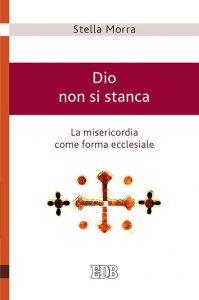 Dio-non-si-stanca-ultimo-libro-di-Stella-Morra_articleimage